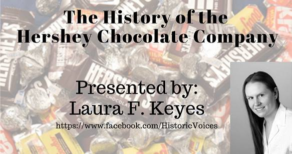 The History of the Hershey Chocolate Company