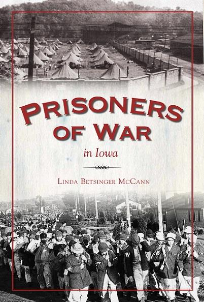 Iowa POW Camps with Linda McCann